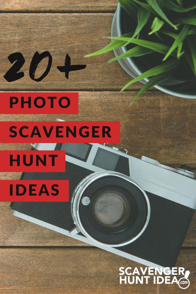 20+ Photo Scavenger Hunt Ideas by ScavengerHuntIdea.com