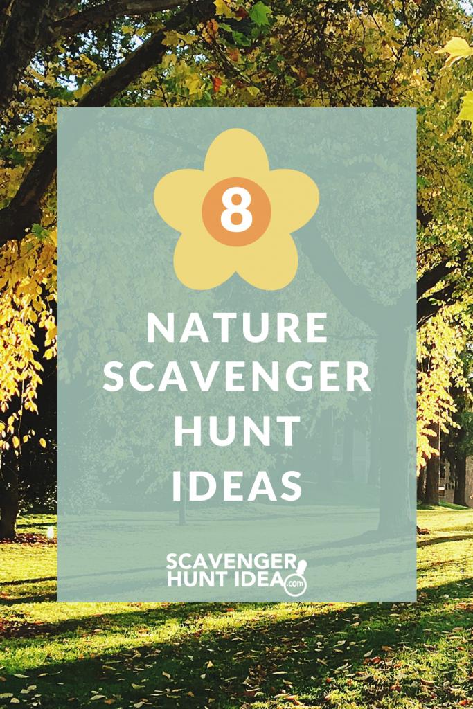 8 nature scavenger hunt ideas